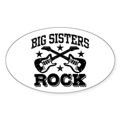 Big Sisters Rock Sticker (Oval)