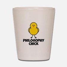 Philosophy Chick Shot Glass