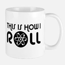 This Is How I Roll Science Mug