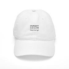 Stupidity Crime Baseball Cap