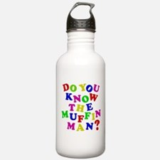 Do you now the Muffin Man? Water Bottle