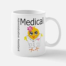 Medical Admin Assistant Chick Mug