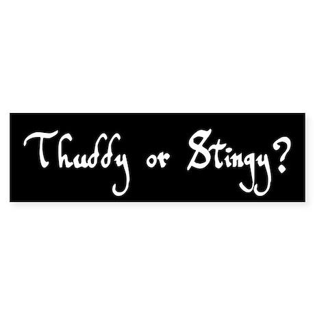 Thuddy or Stingy Sticker (Bumper)