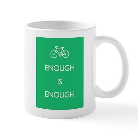Enough Is Enough var Bike Mug