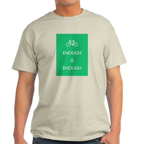 Enough Is Enough var Bike Light T-Shirt