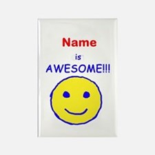I am Awesome (personalized) Rectangle Magnet
