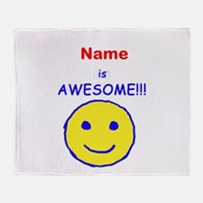 I am Awesome (personalized) Throw Blanket