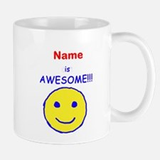 I am Awesome (personalized) Mug