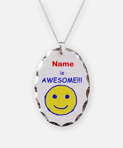 I am Awesome (personalized) Necklace