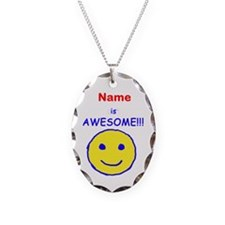 I am Awesome (personalized) Necklace Oval Charm