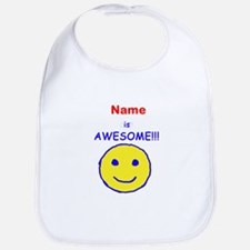 I am Awesome (personalized) Bib