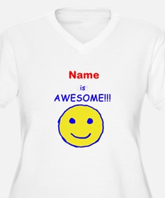 I am Awesome (personalized) T-Shirt