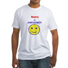 I am Awesome (personalized) Shirt
