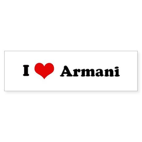 I Love Armani Bumper Sticker