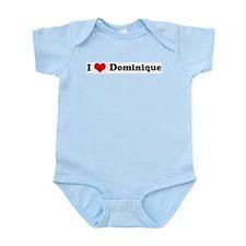 I Love Dominique Infant Creeper