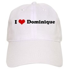 I Love Dominique Baseball Cap