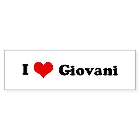 I Love Giovani Bumper Sticker