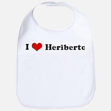 I Love Heriberto Bib