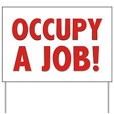 Occupy Yard Sign