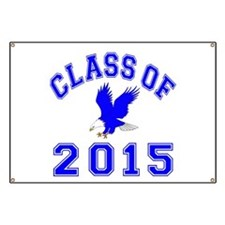 Class Of 2015 Eagle Banner
