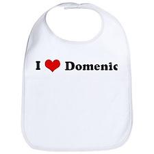 I Love Domenic Bib