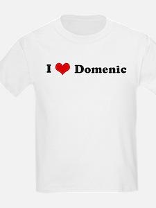 I Love Domenic Kids T-Shirt