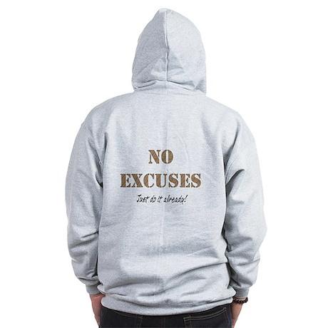 No Excuses Zip Hoodie
