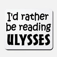 Reading Ulysses Mousepad