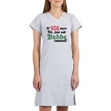 Just Ask Bubbe! Women's Nightshirt