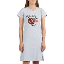 You're Looking at One Hot Oma Women's Nightshirt