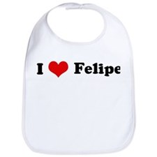 I Love Felipe Bib