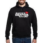Somebody In Denver Loves Me Hoodie (dark)
