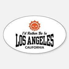 I'd Rather Be In Los Angeles Sticker (Oval)