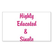 Highly Educated and Single Decal