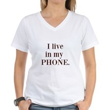 I live in my phone Shirt