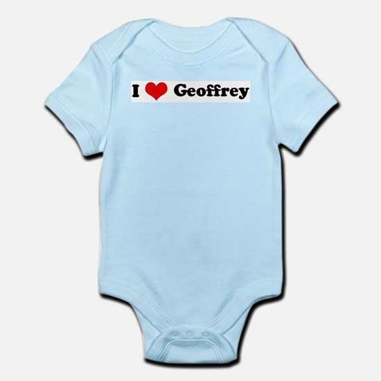 I Love Geoffrey Infant Creeper