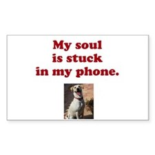 My soul is stuck in my phone. Decal