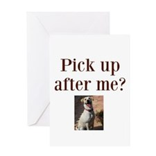 Pick up after me? Greeting Card