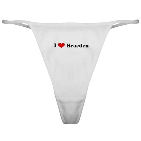 I Love Braeden Classic Thong
