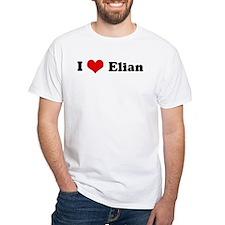 I Love Elian Shirt