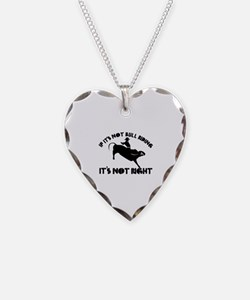 If it's not bull riding it's not right Necklace