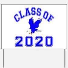 Class Of 2020 Eagle Yard Sign