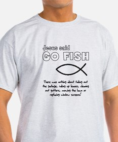 Jesus Said Go Fish T-Shirt
