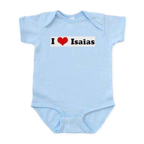 I Love Isaias Infant Creeper