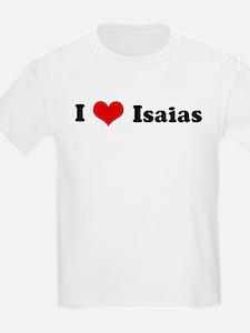 I Love Isaias Kids T-Shirt