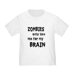 Zombies Like My Brains T