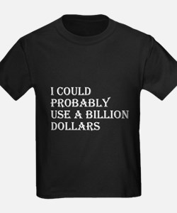 Billion Dollars T