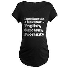 Fluent in 3 Languages T-Shirt