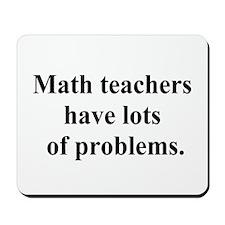 math teachers Mousepad