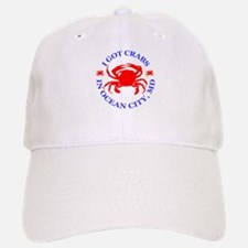 I got crabs in Ocean City Baseball Baseball Cap